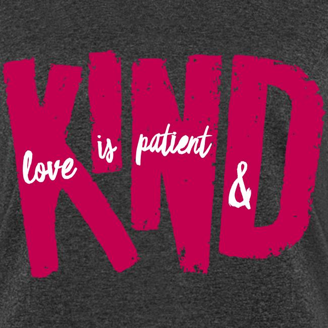 Patient & Kind