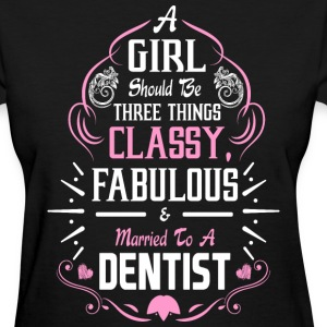 A Girl Should be Three Things Classy Fabulous & T- - Women's T-Shirt