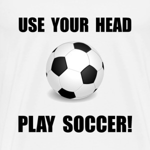 Soccer Use Your Head - Men's Premium T-Shirt