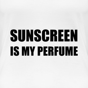 Sunscreen Perfume - Women's Premium T-Shirt