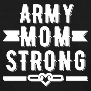 Army Mom Strong T-shirt - Women's T-Shirt