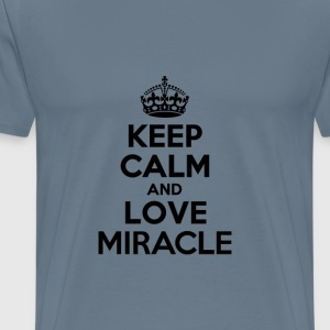 Keep calm and love miracle T-Shirts - Men's Premium T-Shirt