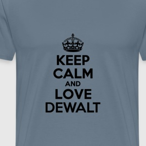 Keep calm and love dewalt T-Shirts - Men's Premium T-Shirt
