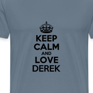 Keep calm and love derek T-Shirts - Men's Premium T-Shirt