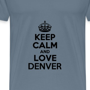 Keep calm and love denver T-Shirts - Men's Premium T-Shirt