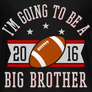 Big Brother To Be 2016 Kids' Shirts - Kids' Premium T-Shirt