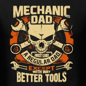 Mechanic Dad Shirt - Men's T-Shirt