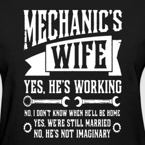 Mechanics Wife Shirt - Women's T-Shirt