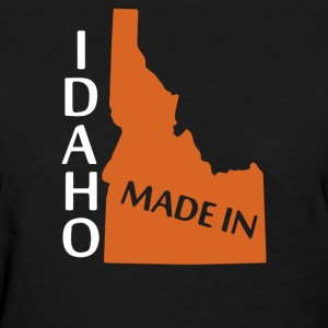 MADE IN IDAHO - Women's T-Shirt
