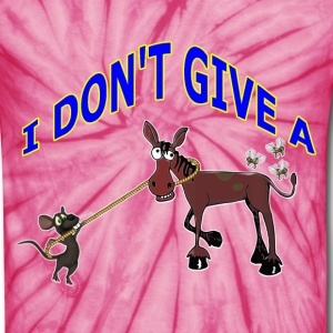 I DON'T GIVE A RAT'S ASS - Unisex Tie Dye T-Shirt
