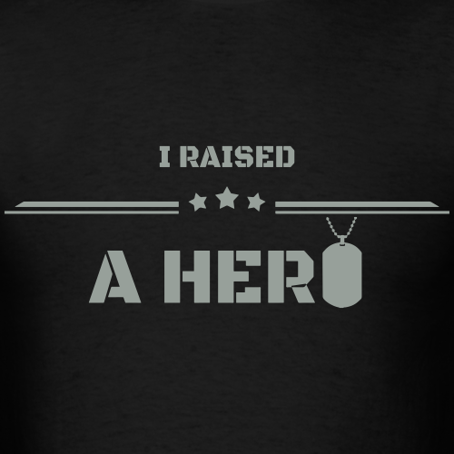 I Raised a Hero