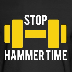 Stop Hammer Time - Men's Long Sleeve T-Shirt