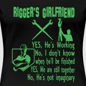 Rigger's Girlfriend Shirt - Women's Premium T-Shirt
