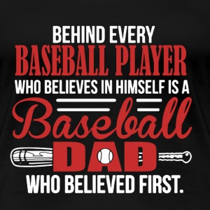 Baseball Dad Shirt - Women's Premium T-Shirt