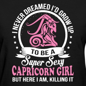 Super Sexy Capricorn Girl - Women's T-Shirt