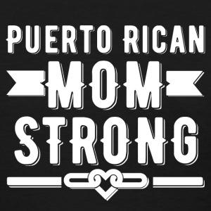Puerto Rican Mom Strong T-shirt - Women's T-Shirt