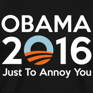 Obama 2016 Just To Annoy - Men's Premium T-Shirt