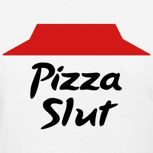 Pizza slut T-Shirts - Women's T-Shirt