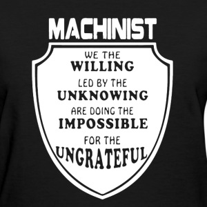 Machinist Shirt - Women's T-Shirt