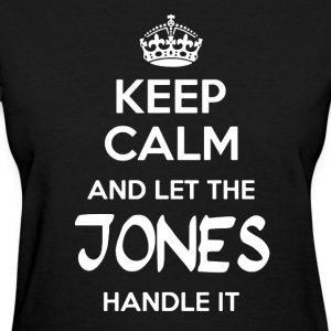 Let The Jones Handle It - Women's T-Shirt