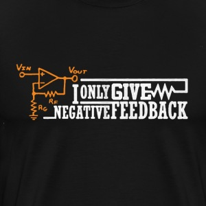 Negative Feedback Shirt - Men's Premium T-Shirt