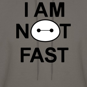 I Am Not Fast - Men's Hoodie