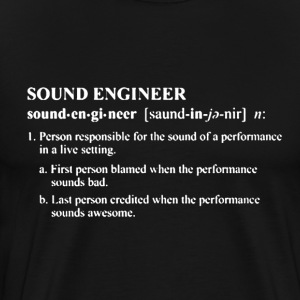 Sound Engineer Shirt - Men's Premium T-Shirt