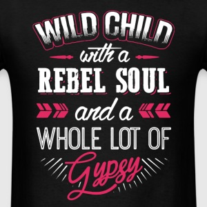 Wild Child With Rebel Soul - Men's T-Shirt