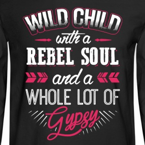 Wild Child With Rebel Soul - Men's Long Sleeve T-Shirt