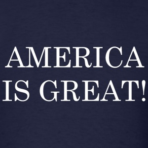 America Is Great! - Men's T-Shirt