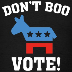 Don't Boo Vote! - Men's T-Shirt