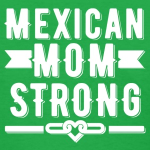Mexican Mom Strong T-shirt - Women's T-Shirt