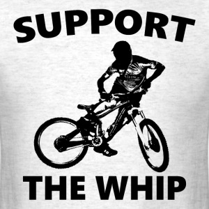Support the Whip for light colored shirts - Men's T-Shirt