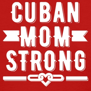 Cuban Mom Strong T-shirt - Women's T-Shirt