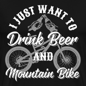 Drink Beer and Mountain Bike - Men's Premium T-Shirt