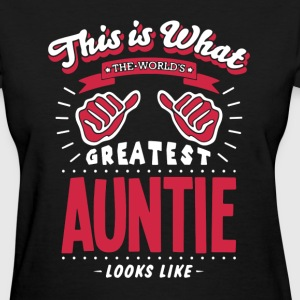 Greatest Auntie Shirt - Women's T-Shirt