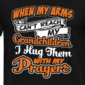I Hug My Grandchildren With Prayers - Men's Premium T-Shirt