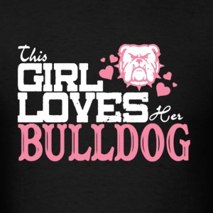 This Girl Love Bull Dog - Men's T-Shirt