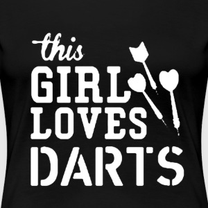 This Girl Loves Darts - Women's Premium T-Shirt