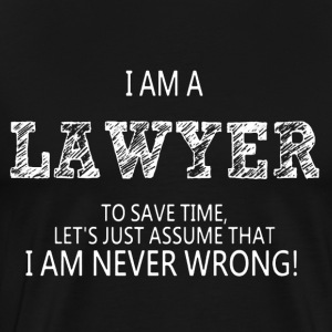 I Am A Lawyer Shirt - Men's Premium T-Shirt