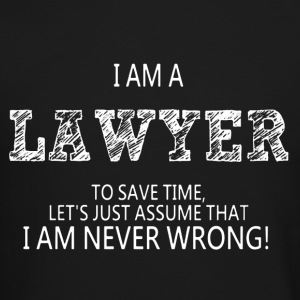 I Am A Lawyer Shirt - Crewneck Sweatshirt