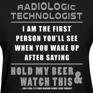 X-Ray T-Shirt - Hold My Beer And Watch This - Women's T-Shirt