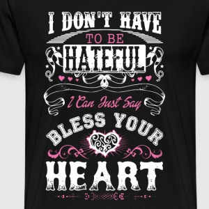 Bless Your Heart Shirt - Men's Premium T-Shirt