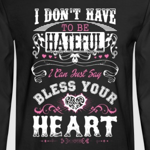 Bless Your Heart Shirt - Men's Long Sleeve T-Shirt