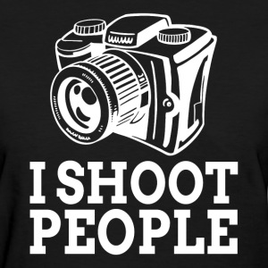 I SHOOT PEOPLE Photographer Camera T-Shirts - Women's T-Shirt