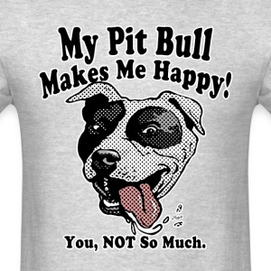 Pit Bull HeadphonesMakes Me Happy - Men's T-Shirt