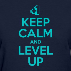 Keep Calm and Level Up - Women's T-Shirt