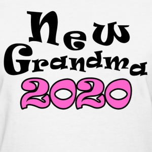 NEW GRANDMA 2020 - Women's T-Shirt