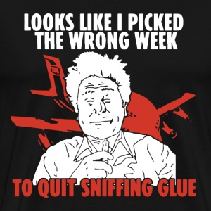 Picked The Wrong Week - Men's Premium T-Shirt