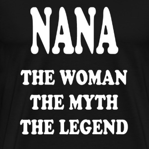Nana The Woman Shirt - Men's Premium T-Shirt